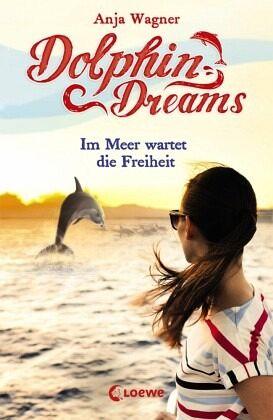 Buch-Reihe Dolphin Dreams