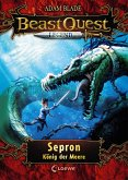 Sepron, König der Meere / Beast Quest Legend Bd.2
