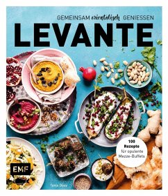 Levante - Gemeinsam orientalisch genießen - Dusy, Tanja