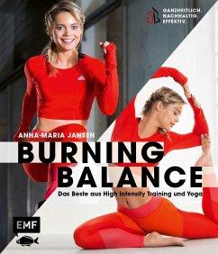 Burning Balance - Das Beste aus High Intensity Training HIT und Yoga - Jansen, Anna-Maria