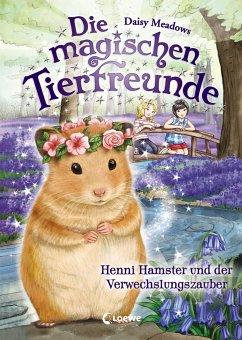 Henni Hamster und der Verwechslungszauber / Die magischen Tierfreunde Bd.9 - Meadows, Daisy