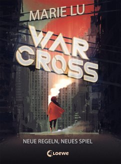 Neue Regeln, neues Spiel / Warcross Bd.2 - Lu, Marie