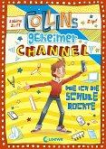 Wie ich die Schule rockte / Collins geheimer Channel Bd.2