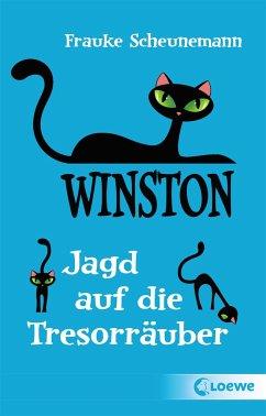 Jagd auf die Tresorräuber / Winston Bd.3 - Scheunemann, Frauke
