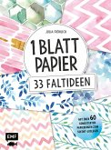 1 Blatt Papier - 33 Faltideen
