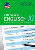 PONS Satz für Satz Englisch A2. Grammatik üben mit der Übersetzungsmethode