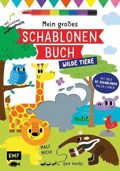 Mein großes Schablonen-Buch - Wilde Tiere - Golding, Elizabeth