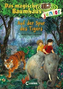 Auf der Spur des Tigers / Das magische Baumhaus junior Bd.17 - Pope Osborne, Mary
