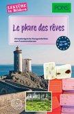 PONS Lektüre in Bildern Französisch - Le phare de rêves