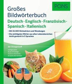 PONS Großes Bildwörterbuch Deutsch, Englisch, Französisch, Spanisch, Italienisch