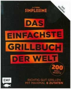 Simplissime - Das einfachste Grillbuch der Welt - Mallet, Jean-François