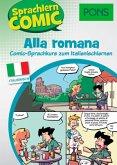 PONS Sprachlern-Comic Italienisch - Alla romana