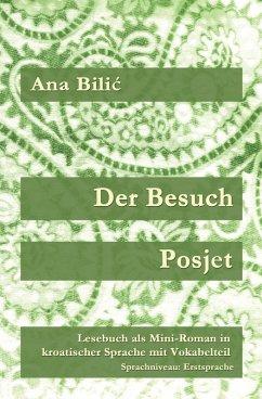 Der Besuch / Posjet (eBook, ePUB) - Bilic, Ana