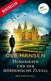Hendriksen und der mörderische Zufall: Der erste Fall (eBook, ePUB)