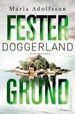 Fester Grund / Doggerland Bd.3 (eBook, ePUB)
