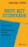 BROT MIT STINKKÄSE (eBook, ePUB)