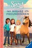 Spirit Wild und Frei: Wahre Freundinnen (Mängelexemplar)