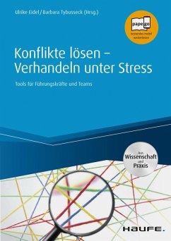 Konflikte lösen - Verhandeln unter Stress (eBook, PDF) - Eidel, Ulrike; Tybusseck, Barbara