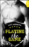 Playing the Game (eBook, ePUB)