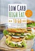 Low Carb High Fat to go (Mängelexemplar)