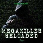 Megakiller reloaded (Ungekürzt) (MP3-Download)