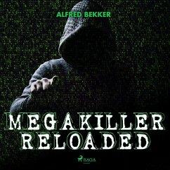 Megakiller reloaded (Ungekürzt) (MP3-Download) - Bekker, Alfred