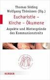 Eucharistie - Kirche - Ökumene (eBook, PDF)