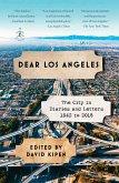 Dear Los Angeles (eBook, ePUB)