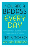 You Are a Badass Every Day (eBook, ePUB)