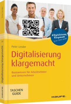 Digitalisierung klargemacht - Lender, Peter