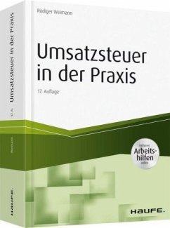 Umsatzsteuer in der Praxis - inkl. Arbeitshilfen online - Weimann, Rüdiger