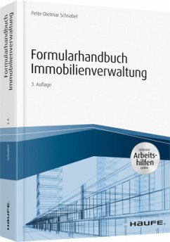 Formularhandbuch Immobilienverwaltung - inkl. Arbeitshilfen online - Schnabel, Peter-Dietmar