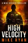 High Velocity (The Silencer Series, #8) (eBook, ePUB)