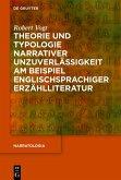 Theorie und Typologie narrativer Unzuverlässigkeit am Beispiel englischsprachiger Erzählliteratur (eBook, PDF)