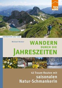 Wandern durch die Jahreszeiten - Reimer, Michael