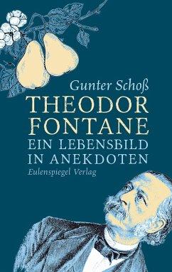Theodor Fontane - Schoß, Gunter