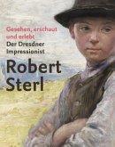 Robert Sterl - Gesehen, erschaut und erlebt