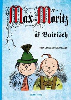 Max und Moritz af Bairisch - Schwarzfischer, Klaus
