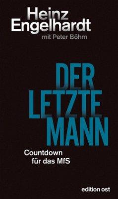 Der letzte Mann - Engelhardt, Heinz; Böhm, Peter