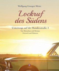 Lockruf des Südens - Groeger-Meier, Wolfgang