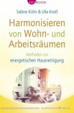 Harmonisieren von Wohn- und Arbeitsräumen