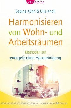 Harmonisieren von Wohn- und Arbeitsräumen - Kühn, Sabine; Knoll, Ulla