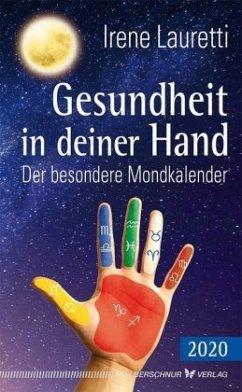 Gesundheit in deiner Hand - 2020 - Lauretti, Irene