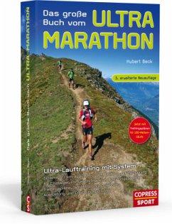 Das große Buch vom Ultra-Marathon - Beck, Hubert