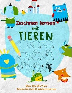 Tiere Zeichnen Lernen Das Kreative Malbuch Fur Kinder Um Zeichnen Zu Lernen Von Kinder Werkstatt Portofrei Bei Bucher De Bestellen