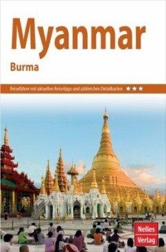 Nelles Guide Reiseführer Myanmar - Burma - Köllner, Helmut; Bruns, Axel