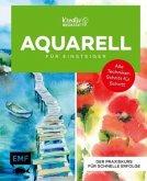 Kreativwerkstatt: Einfach Aquarell - Das Grundlagenbuch