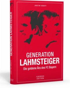 Generation Lahmsteiger - Kraft, Justin