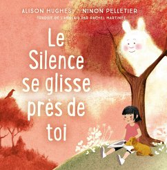 Le Silence se glisse près de toi (eBook, PDF) - Hughes, Alison