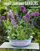 Small Summer Gardens (eBook, ePUB)